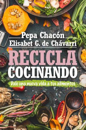 RECICLA COCINANDO  *