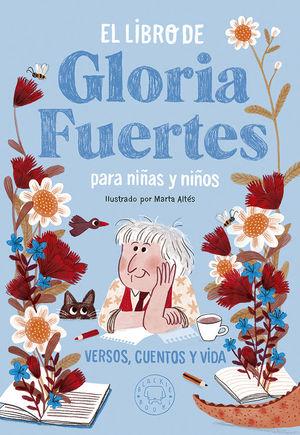 EL LIBRO DE GLORIA FUERTES PARA NIÑAS Y NIÑOS *