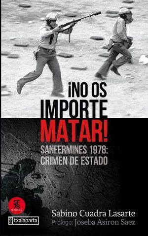 NO OS IMPORTE MATAR! *