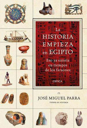 LA HISTORIA EMPIEZA EN EGIPTO **