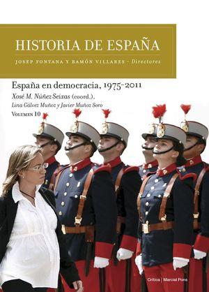 ESPAÑA EN DEMOCRACIA, 1975-2011 *