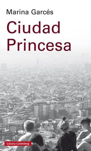 CIUDAD PRINCESA *