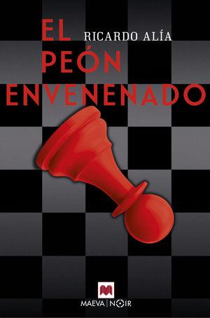 EL PEÓN ENVENENADO *