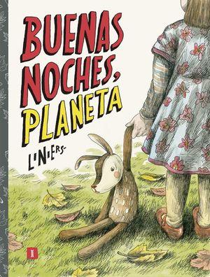 BUENAS NOCHES, PLANETA *