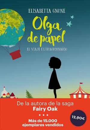 OLGA DE PAPEL, EL VIAJE EXTRAORDINARIO