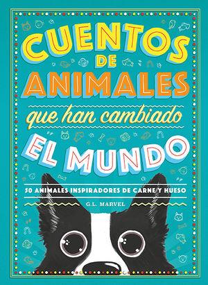 CUENTOS DE ANIMALES QUE HAN CAMBIADO EL MUNDO *