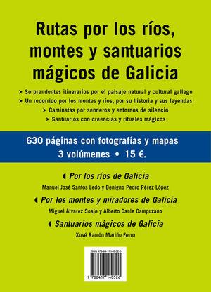 RUTAS POR LOS RÍOS, MONTES Y SANTUARIOS MÁGICOS DE GALICIA *