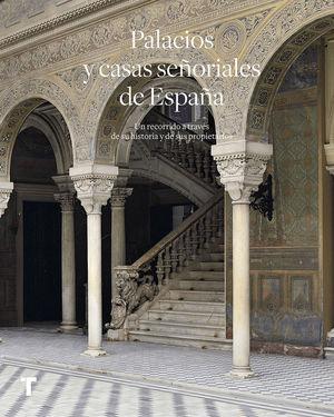 PALACIOS Y CASAS SEÑORIALES DE ESPAÑA *