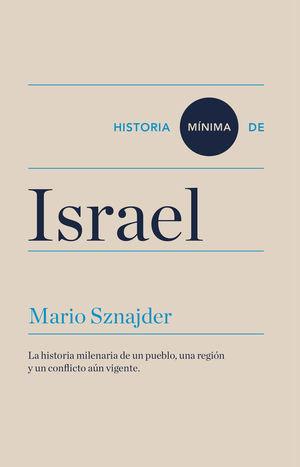 HISTORIA MÍNIMA DE ISRAEL *