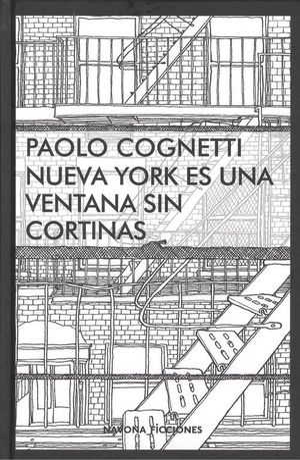 NUEVA YORK ES UNA VENTANA SIN CORTINAS *