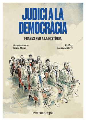 JUDICI A LA DEMOCRÀCIA *