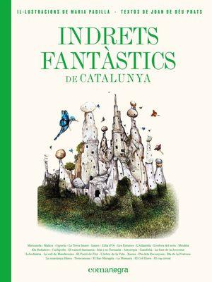 INDRETS FANTÀSTICS DE CATALUNYA *