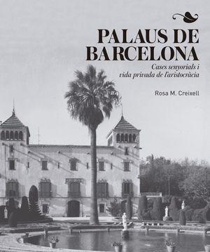 PALAUS DE BARCELONA *