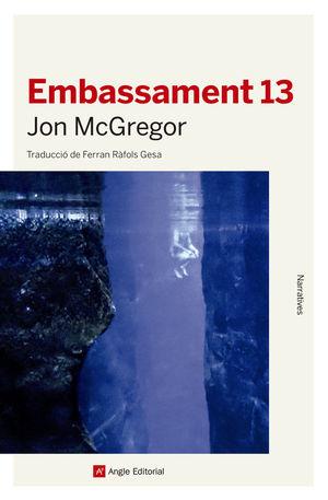 EMBASSAMENT 13 *