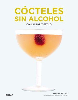 CÓCTELES SIN ALCOHOL *