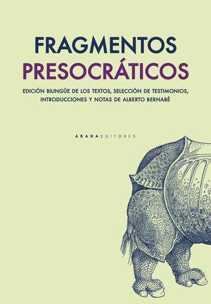 FRAGMENTOS PRESOCRÁTICOS *