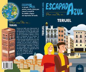 TERUEL (ESCAPADA AZUL) *