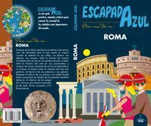 ROMA (ESCAPADA AZUL) *