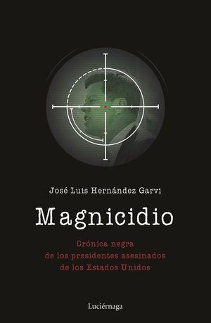 MAGNICIDIO *