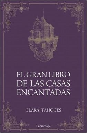 EL GRAN LIBRO DE LAS CASAS ENCANTADAS *