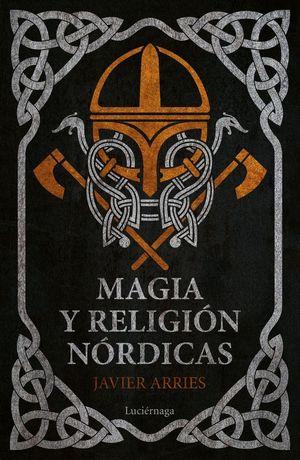 MAGIA Y RELIGIÓN NÓRDICAS *