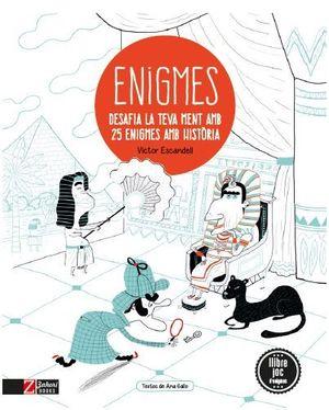 ENIGMES DE LA HISTÒRIA *