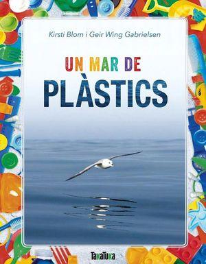 UN MAR DE PLASTICS *