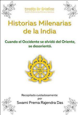 HISTORIAS MILENARIAS DE LA INDIA *