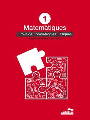 MATEMÀTIQUES 1: PROVES COMPETÈNCIES BÀSIQUES *