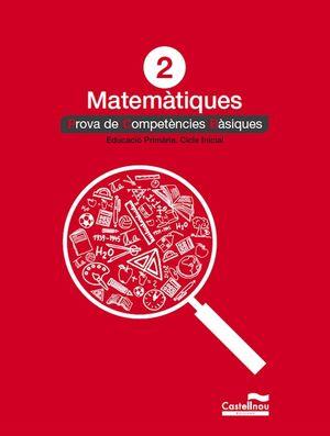 MATEMÀTIQUES 2: PROVES COMPETÈNCIES BÀSIQUES *