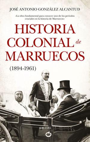 HISTORIA COLONIAL DE MARRUECOS *