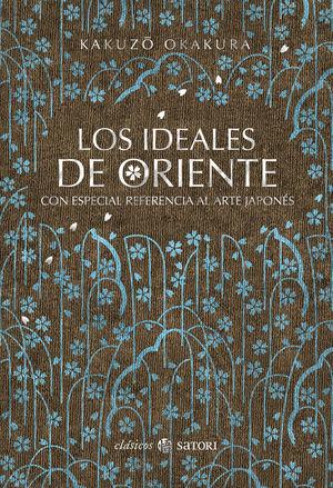 LOS IDEALES DE ORIENTE *