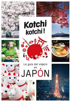 KOCHI KOCHI. LA GUIA DEL VIAJERO EN JAPÓN *