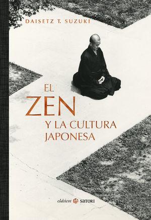 EL ZEN Y LA CULTURA JAPONESA *