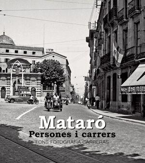 MATARO. PERSONES I CARRERS *