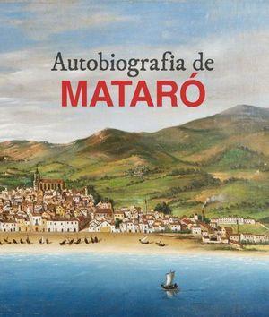 AUTOBIOGRAFIA DE MATARÓ *