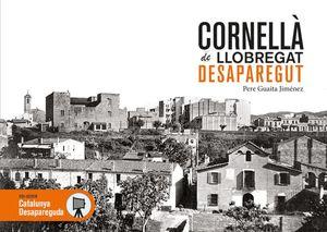 CORNELLÀ DE LLOBREGAT DESAPAREGUT *