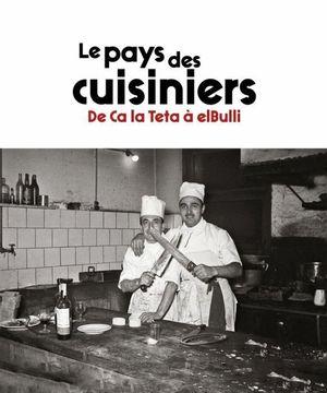 LE PAYS DES CUISINERS *