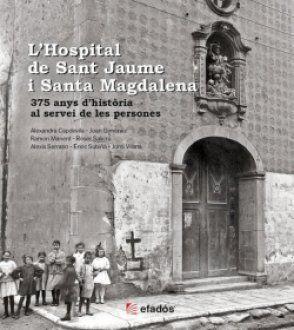 L'HOSPITAL DE SANT JAUME I SANTA MAGDALENA *