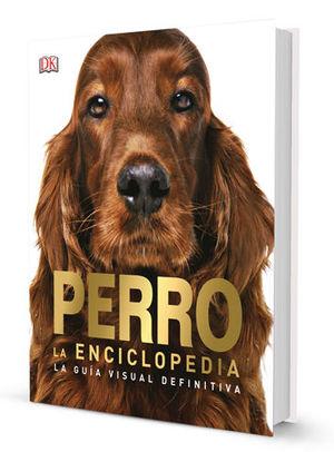 PERRO LA ENCICLOPEDIA:  *