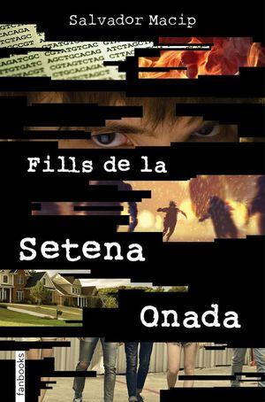 FILLS DE LA SETENA ONADA *