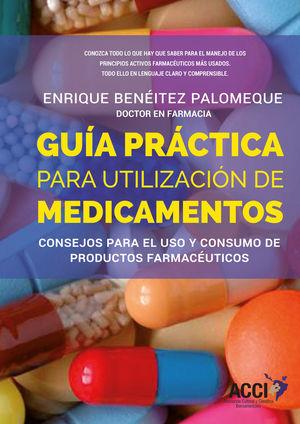 GUÍA PRÁCTICA PARA LA UTILIZACIÓN DE MEDICAMENTOS *