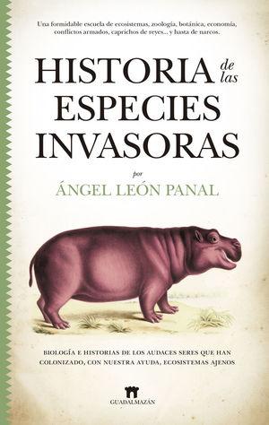 HISTORIA DE LAS ESPECIES INVASORAS *
