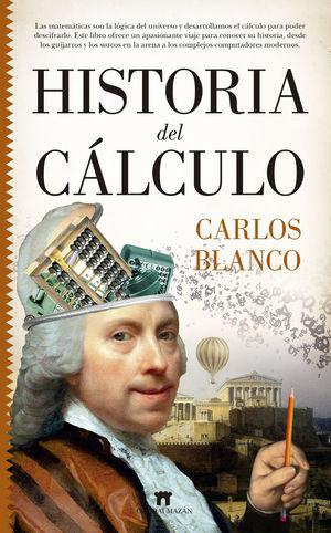 HISTORIA DEL CÁLCULO *