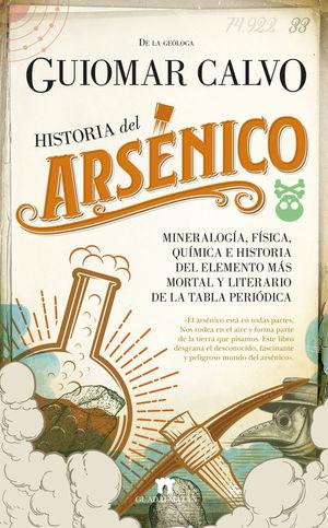HISTORIA DEL ARSÉNICO *