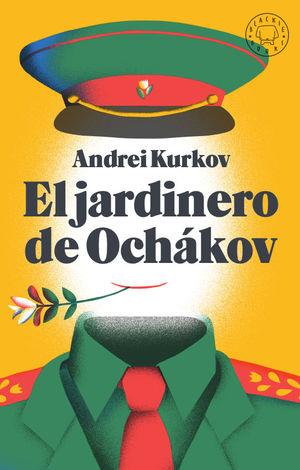 EL JARDINERO DE OCHÁKOV *