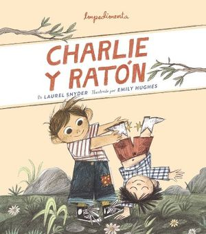 CHARLIE Y RATÓN *