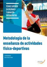 METODOLOGÍA DE LA ENSEÑANZA DE ACTIVIDADES FÍSICO-DEPORTIVAS*