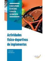 ACTIVIDADES FÍSICO-DEPORTIVAS DE IMPLEMENTOS *