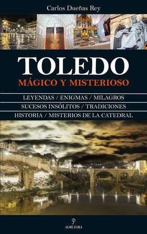 TOLEDO MÁGICO Y MISTERIOSO *
